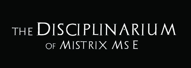 the Disciplinarium of Mistrix Ms E